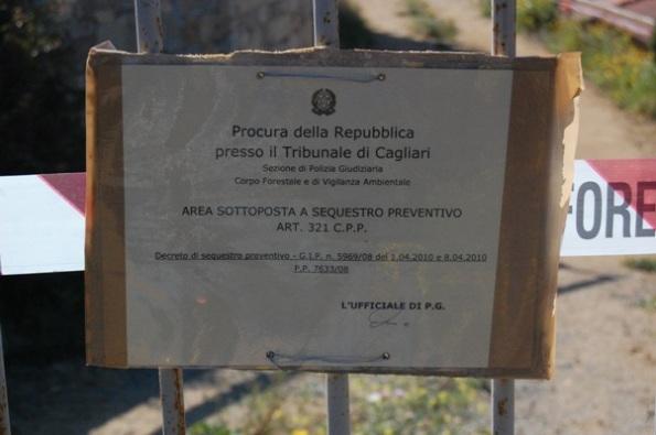 Domus de Maria, Chia, cartello di sequestro preventivo