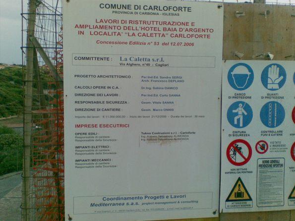 """Carloforte, La Caletta, cartello """"inizio lavori"""" dell'eco-mostro"""
