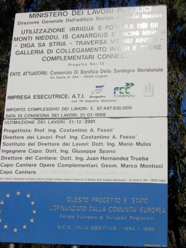 """Sarroch-Villa S. Pietro, cantiere diga Monte Nieddu, cartello """"inizio lavori"""""""