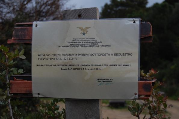 Domus de Maria, Torre Chia, cartello di sequestro preventivo
