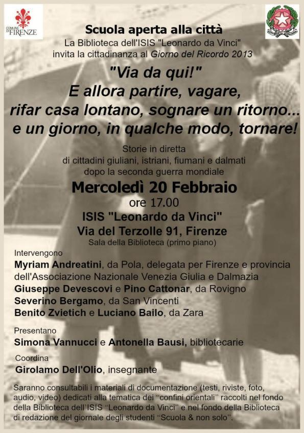 Giorno del Ricordo 2013 all'ISIS L. da Vinci di Firenze, 20.2.'13, locandina