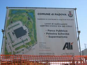 """Padova, Brusegana, Via dei Colli, cartello """"inizio lavori"""""""